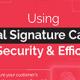 Using Digital Signature Capture For Security Efficiency